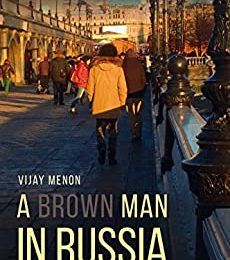 A Brown Man in Russia: Lessons Learned on the Trans-Siberian