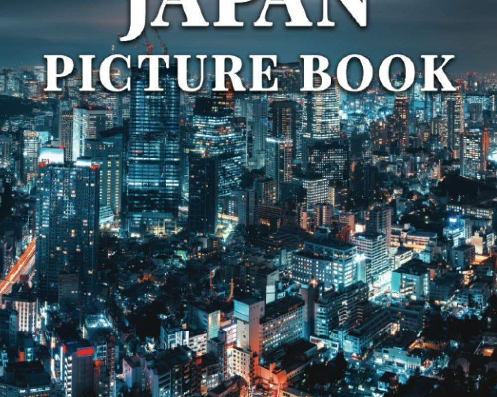 Japan Picture Book: 100 Beautiful Images of the City, Gardens, Architecture and More - Perfect Housewarming Gift or Coffee Table Travel Book